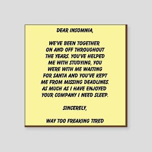 Dear Insomnia Sticker