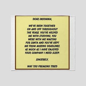 Dear Insomnia Throw Blanket