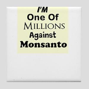 Im One of Millions Against Monsanto Tile Coaster