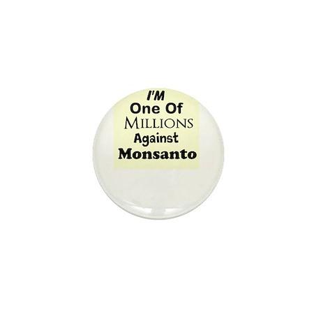 Im One of Millions Against Monsanto Mini Button (1