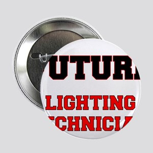 "Future Lighting Technician 2.25"" Button"