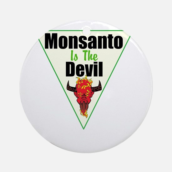 Monsanto is the Devil Ornament (Round)