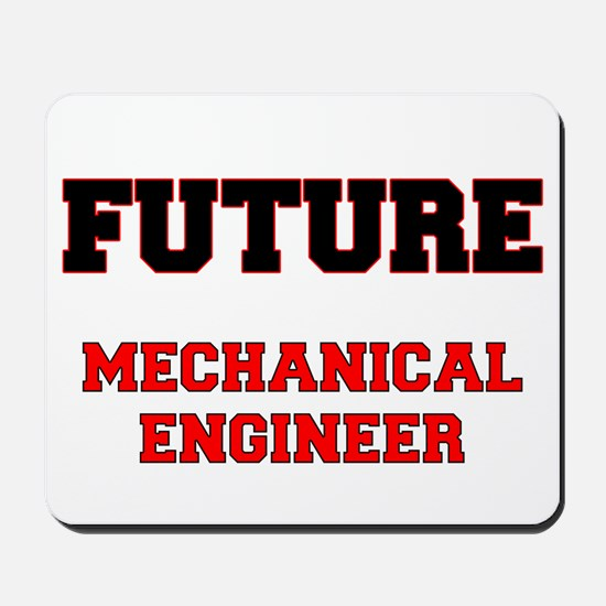 Future Mechanical Engineer Mousepad