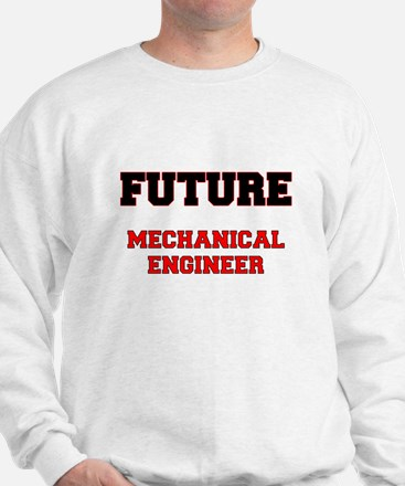Future Mechanical Engineer Sweatshirt