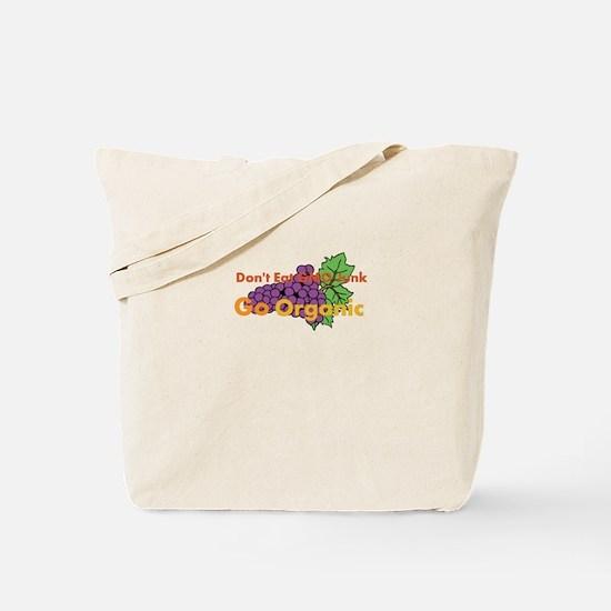 Dont Eat GMO Junk Go Organic Tote Bag