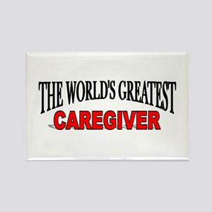 """""""The World's Greatest Caregiver"""" Rectangle Magnet"""