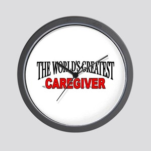 """""""The World's Greatest Caregiver"""" Wall Clock"""