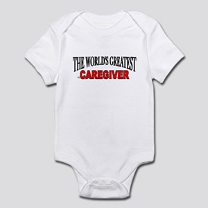 """The World's Greatest Caregiver"" Infant Bodysuit"