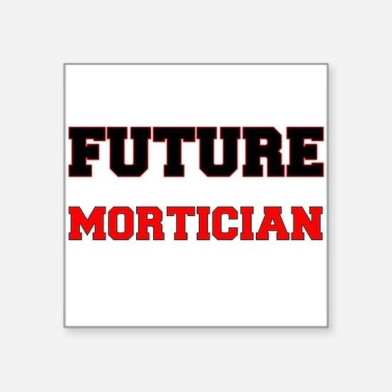 Future Mortician Sticker