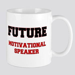 Future Motivational Speaker Mug