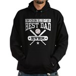 World's Best Dad Ever Baseball Hoodie (dark)