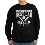 World's Best Dad Ever Baseball Sweatshirt (dark)
