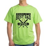 World's Best Dad Ever Baseball Green T-Shirt