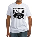World's Best Dad Ever Football Fitted T-Shirt