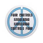 Fear Controls Knowledge Ornament (Round)