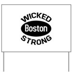 Boston Wicked Strong Yard Sign