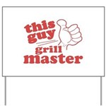 Grill Master Yard Sign