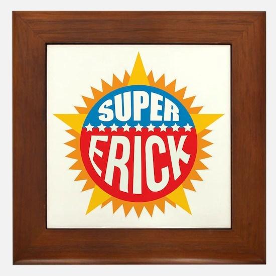 Super Erick Framed Tile