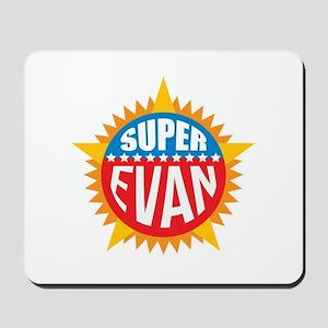 Super Evan Mousepad