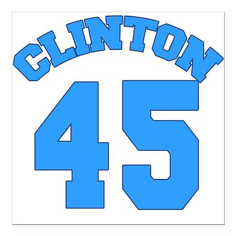"Hillary Clinton 45 Square Car Magnet 3"" x 3"""