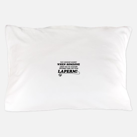 Laperm breed designs Pillow Case