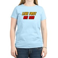 Live Fast Die Red Women's Light T-Shirt
