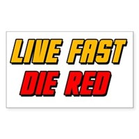 Live Fast Die Red Sticker (Rectangle)