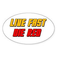 Live Fast Die Red Sticker (Oval)