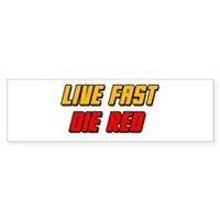 Live Fast Die Red Sticker (Bumper)