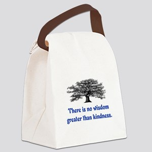 WISDOM GREATER THAN KINDNESS Canvas Lunch Bag