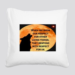 SHOW RESPECT FOR ALL Square Canvas Pillow