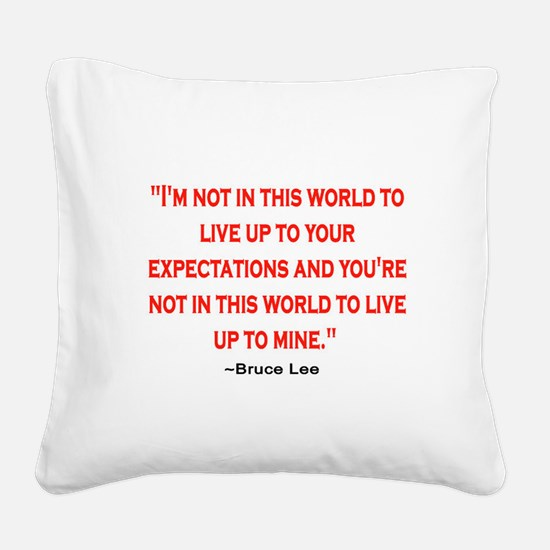 BRUCE LEE QUOTE Square Canvas Pillow
