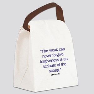 THE WEAK CONNOT FORGIVE Canvas Lunch Bag