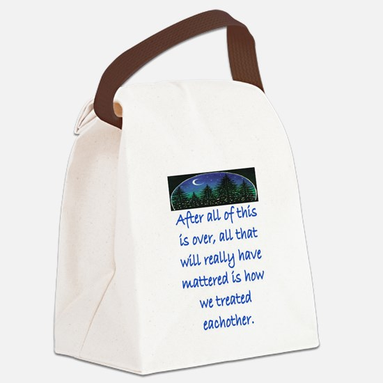 HOW WE TREAT EACH OTHER (SKYLINE) Canvas Lunch Bag