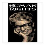 HUMAN RIGHTS Square Car Magnet 3