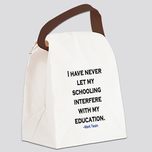 MARK TWAIN EDUCATION QUOTE Canvas Lunch Bag