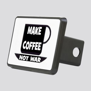 MAKE COFFEE - NOT WAR Rectangular Hitch Cover