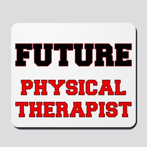 Future Physical Therapist Mousepad