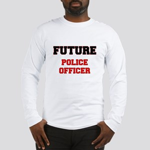 Future Police Officer Long Sleeve T-Shirt