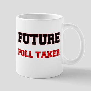 Future Poll Taker Mug