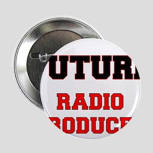 "Future Radio Producer 2.25"" Button"