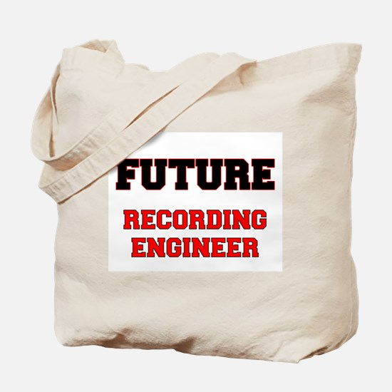Future Recording Engineer Tote Bag