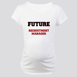 Future Recruitment Manager Maternity T-Shirt