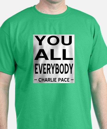 You All Everybody T-Shirt