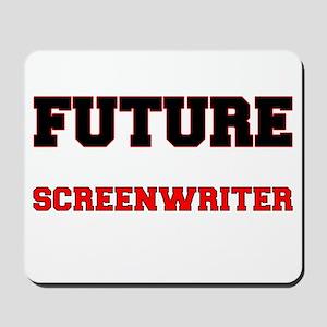 Future Screenwriter Mousepad