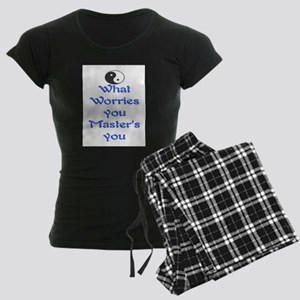 WHAT WORRIES YOU ~ MASTERS YOU Women's Dark Pajama