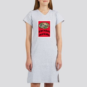 NO PLACE LIKE HOME.. Women's Nightshirt