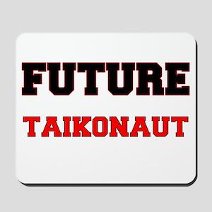 Future Taikonaut Mousepad