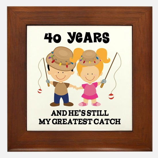 40th Anniversary Hes Greatest Catch Framed Tile