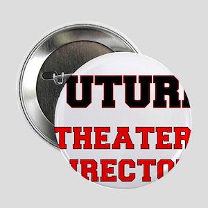 """Future Theater Director 2.25"""" Button"""